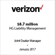 Verizon – Joint Dealer Manager for Verizon's $8.7 million high grade liability management transaction in January 2017