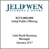 Joint Book-Running Manage for Jeld-Wen Windows & Doors on its $575 million initial public offering