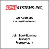 Joint Book-Running Manager for OSI Systems, Inc. for $287.5m convertible notes