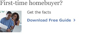 First-time homebuyer? Get the facts. Download Free Guide.
