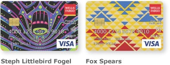 Wells Fargo Visa card 1 with unique design by Steph Littlebird Fogel and Wells Fargo Visa card 2 with unique design by Fox Spears