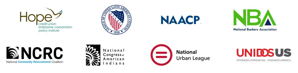 Hope Enterprise Corporation, LULAC (League of United Latin American Citizens), NAACP (National Association for the Advancement of Colored People), NBA (National Bankers Association), NCRC (National Community Reinvestment Coalition), NCAI (National Congress of American Indians), National Urban League, and UnidosUS logos.