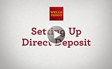 Set Up Direct Deposit – Wells Fargo