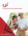 Planning for the 30+ Year Retirement